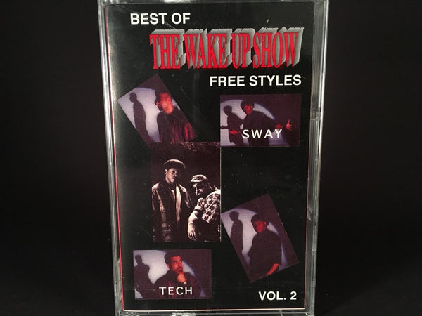 Sway & King Tech – Best Of The Wake Up Show Free Styles Vol. 2 - BRAND NEW CASSETTE TAPE - hiphop
