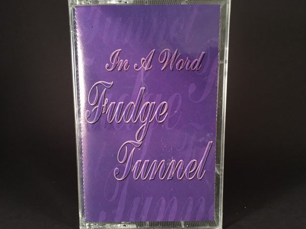 Fudge Tunnel – in a word - BRAND NEW CASSETTE TAPE - metal