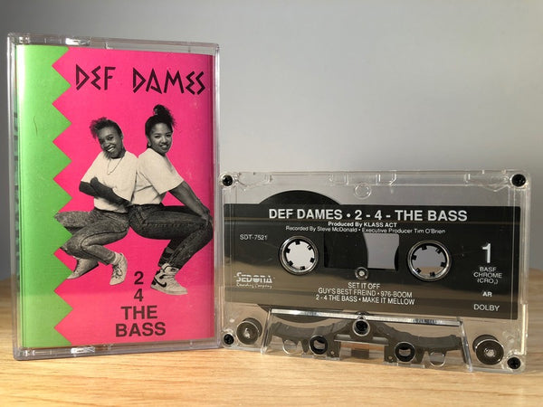 DEF DAMES - 2-4-the bass - CASSETTE TAPE