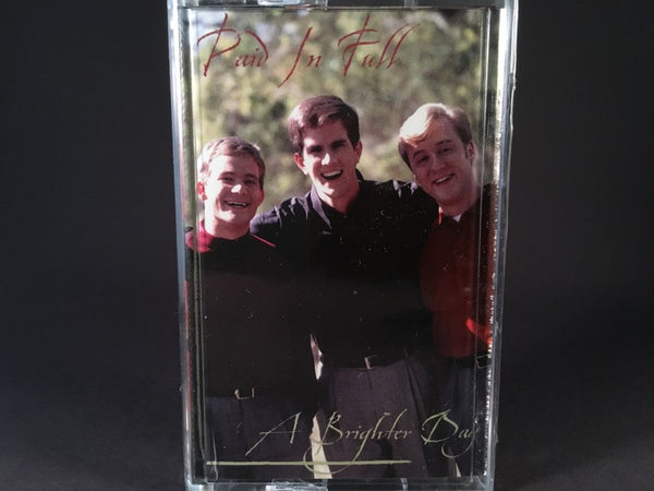 PAID IN FULL - a brighter day - BRAND NEW CASSETTE TAPE