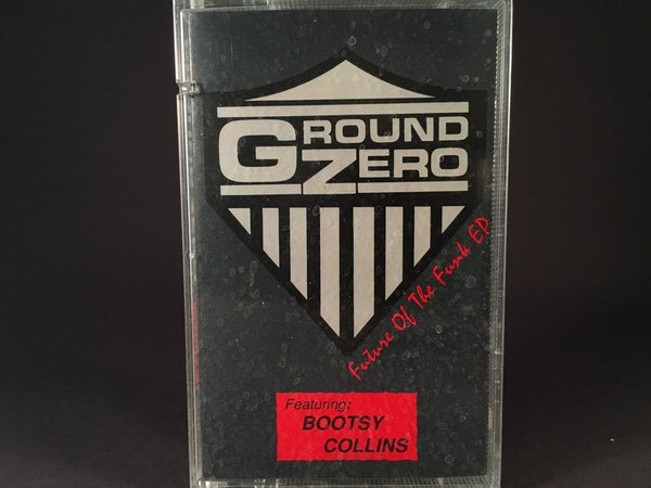 Ground Zero Featuring Bootsy Collins - Future Of The Funk EP - BRAND NEW CASSETTE TAPE