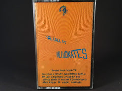 We Call It Hallucinates - various artists - BRAND NEW CASSETTE TAPE - acidhouse