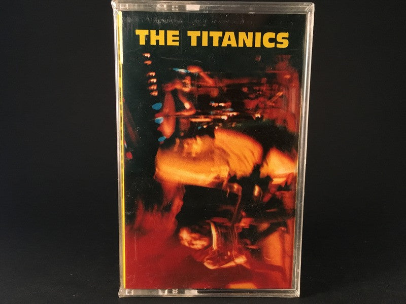 THE TITANICS - s/t - BRAND NEW CASSETTE TAPE