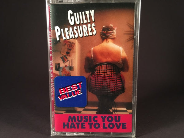 Guilty Pleasures: Music You Have To Hate To Love - various artists - BRAND NEW CASSETTE TAPE - vocals