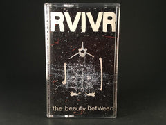 RVIVR - the beauty between - BRAND NEW CASSETTE TAPE