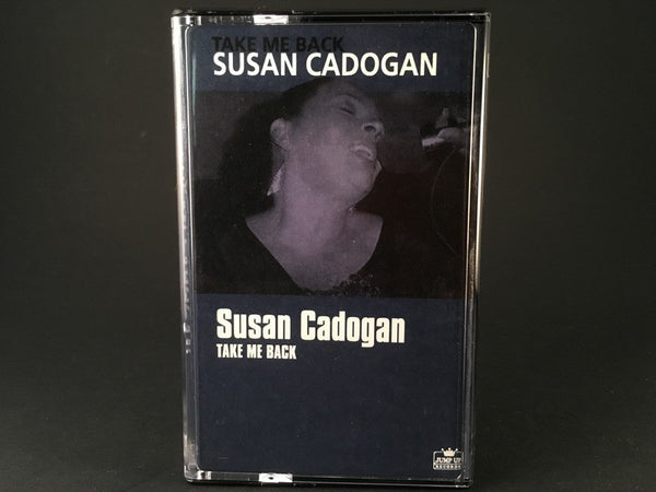 SUSAN CADOGAN - take me back - BRAND NEW CASSETTE TAPE