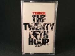 TERROR - the 25th hour - BRAND NEW CASSETTE TAPE