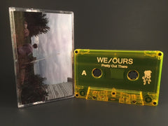 WE/OURS - pretty out there - CASSETTE-TAPE (new) punk DBR