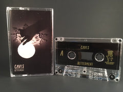 CAVES - betterment - BRAND NEW CASSETTE-TAPE