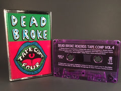 DEAD BROKE REKERDS - tape comp vol. 4 - BRAND NEW CASSETTE TAPE