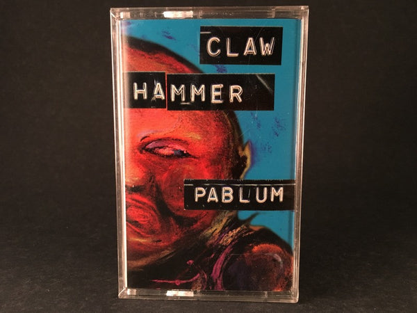 CLAW HAMMER - pablum - BRAND NEW SEALED CASSETTE TAPE