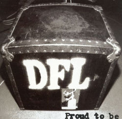 DEAD FUCKING LAST (DFL) - proud to be - BRAND NEW CASSETTE (reissue) punk