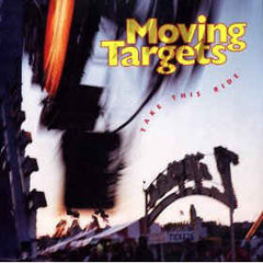 MOVING TARGETS - take this ride - BRAND NEW CASSETTE TAPE