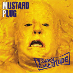 MUSTARD PLUG - big daddy multitude - BRAND NEW CASSETTE TAPE - CSD2019