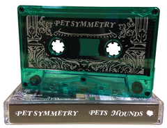 PET SYMMETRY - pets hounds - BRAND NEW CASSETTE TAPE