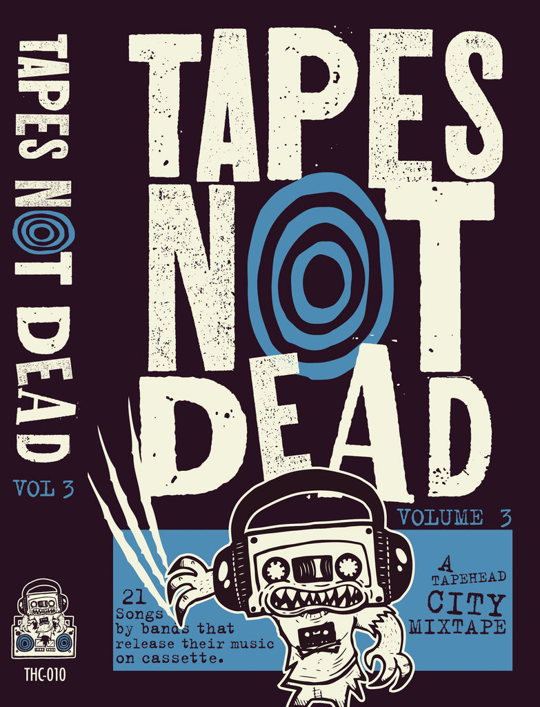 TAPES NOT DEAD - Vol.3 - BRAND NEW CASSETTE TAPE - CW2020