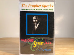 THE PROPHET SPEAKS - dedicated to Dr. Martin Luther King - Various street-jazz collection - BRAND NEW CASSETTE TAPE