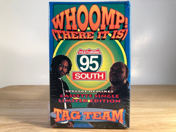 TAG TEAM - whoomp! (there it is) - (single) - BRAND NEW CASSETTE TAPE