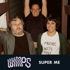 THE WIMPS - super me - BRAND NEW CASSETTE TAPE