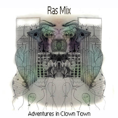 RAS MIX - adventures in clown town - BRAND NEW CASSETTE TAPE
