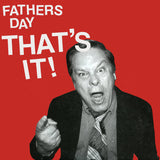 FATHERS DAY - thats it! - BRAND NEW CASSETTE TAPE