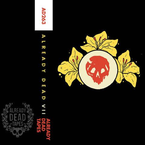 ALREADY DEAD - VII - Compilation - BRAND NEW CASSETTE TAPE