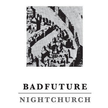 BADFUTURE - night church - BRAND NEW CASSETTE TAPE