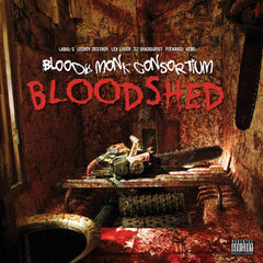 BLOODY MONK CONSORTIUM - bloodshed - CSD (2016) hiphop