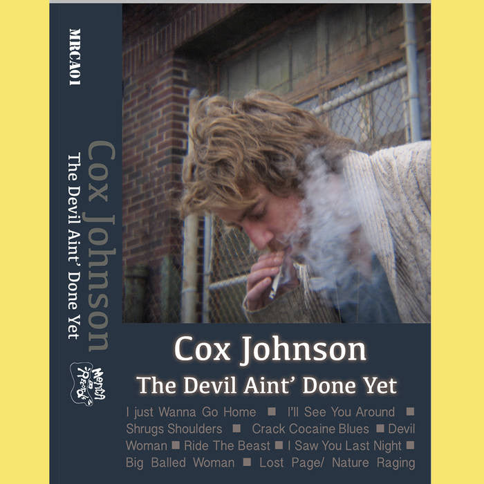 COX JOHNSON - the devil aint' done yet - BRAND NEW CASSETTE TAPE