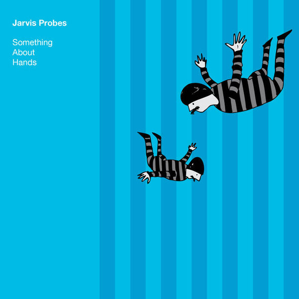 JARVIS PROBES - something about hands - BRAND NEW CASSETTE TAPE