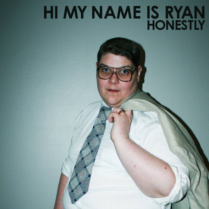 HI MY NAME IS RYAN - honestly - BRAND NEW CASSETTE TAPE