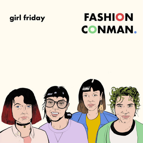 GIRL FRIDAY - fashion conman - BRAND NEW CASSETTE TAPE