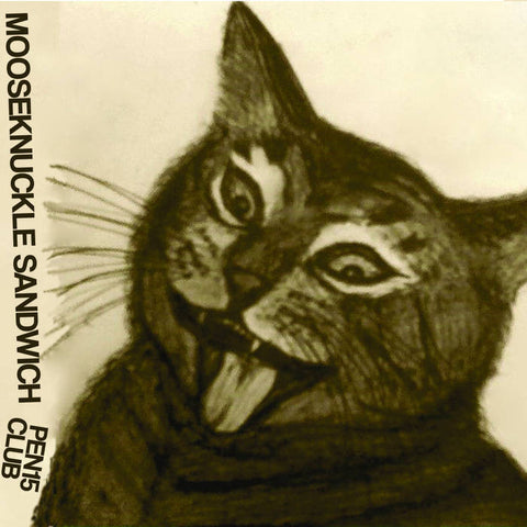 MOOSEKNUCKLE SANDWICH - pen 15 club - BRAND NEW CASSETTE TAPE punk
