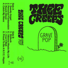 THEE CREEPS - grave pop - BRAND NEW CASSETTE TAPE