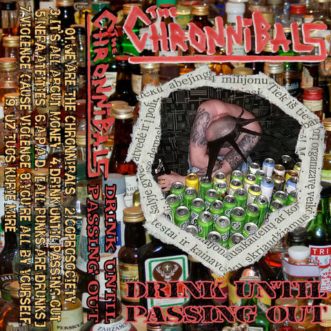 THE CHRONNIBALS - drink until passing out - BRAND NEW CASSETTE TAPE