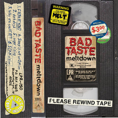BAD TASTE - meltdown - BRAND NEW CASSETTE TAPE