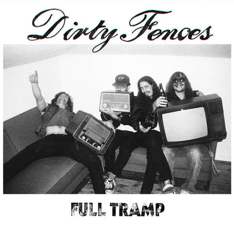 DIRTY FENCES - full tramp - BRAND NEW CASSETTE TAPE