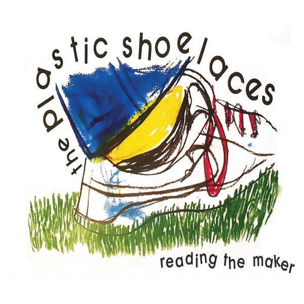 THE PLASTIC SHOELACES - reading the maker - BRAND NEW CASSETTE TAPE