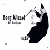 BONG WIZARD - left hand pass - BRAND NEW CASSETTE TAPE