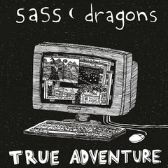 SASS DRAGONS - true adventure - BRAND NEW CASSETTE TAPE