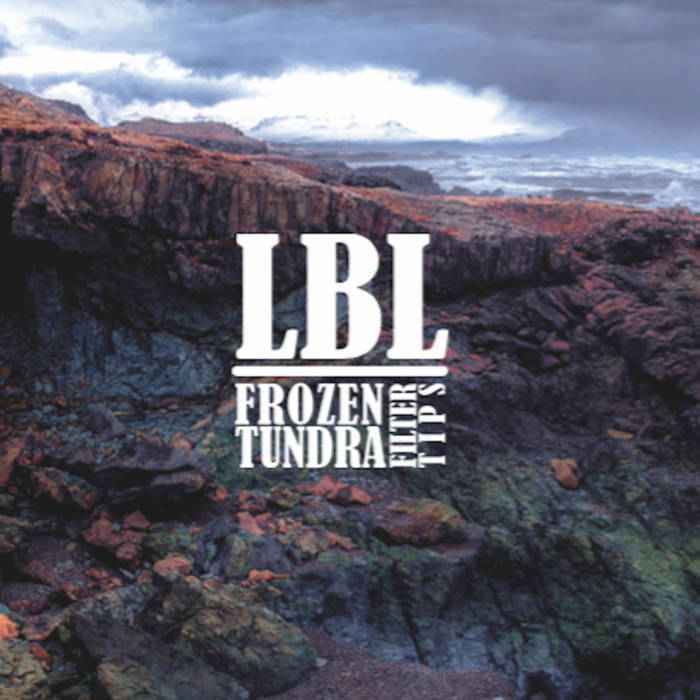 LBL(lo-bit loopers) - frozen tundra filter tips - BRAND NEW CASSETTE TAPE