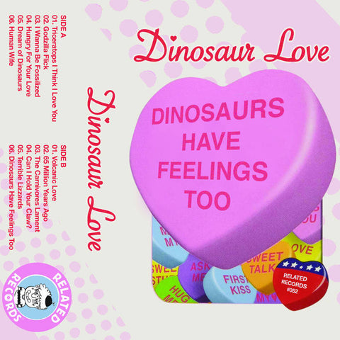 DINOSAUR LOVE - dinosaurs have feelings too - BRAND NEW CASSETTE TAPE