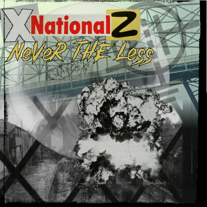 XNATIONALZ - never the less - BRAND NEW CASSETTE TAPE