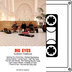 BIG EYES - almost famous - BRAND NEW CASSETTE