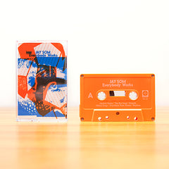 JAY SOM - everybody works - BRAND NEW CASSETTE TAPE