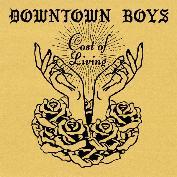 DOWNTOWN BOYS - cost of living - BRAND NEW CASSETTE TAPE