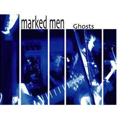 THE MARKED MEN - ghosts - BRAND NEW CASSETTE TAPE
