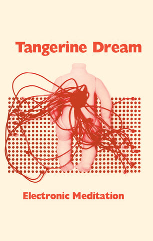 TANGERINE DREAM - electronic meditation - brand new cassette tape [pre-order]