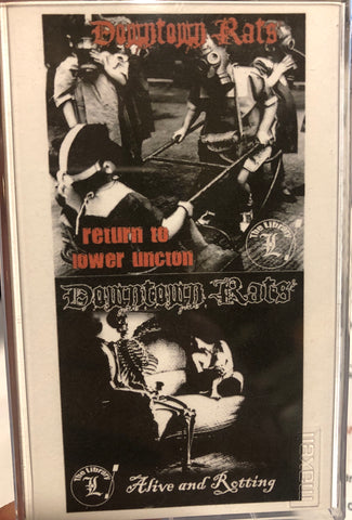 DOWNTOWN RATS - return to lower uncton / alive and rotting - BRAND NEW CASSETTE TAPE