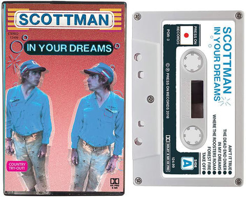 SCOTTMAN - in your dreams - BRAND NEW CASSETTE TAPE - CSD2019